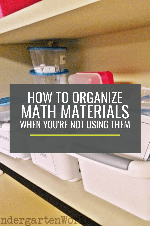 How to Organize Kindergarten Math Teaching Materials When You\'re Not Using Them