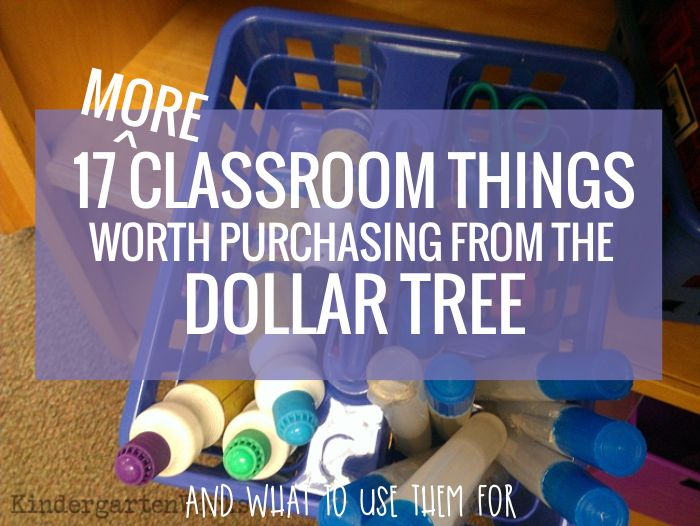 17 things teachers actually should purchase from the dollar tree for their classroom