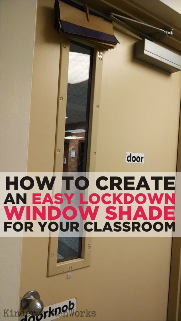 Easy How to Make a Lockdown Shade for Your Classroom - KindergartenWorks