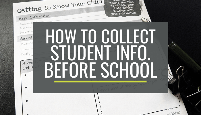 How to Collect Student Information Before the School Year Starts