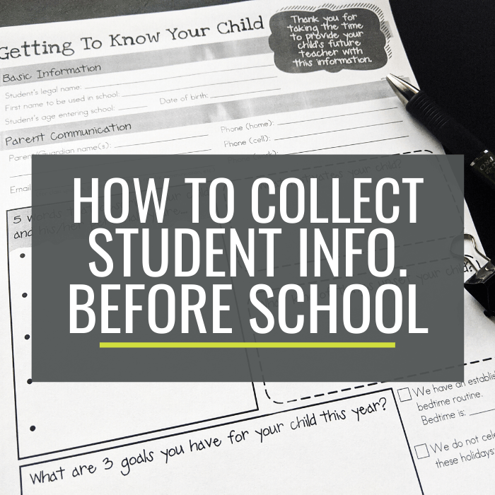 How to Collect Student Information Before the School Year