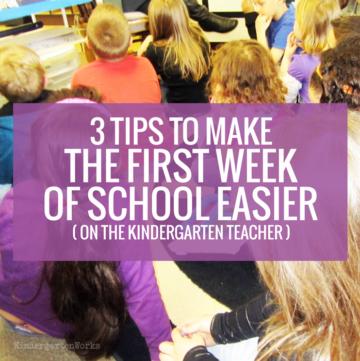 3 Tips to Make the First Week of School Easier (on the kindergarten teacher)