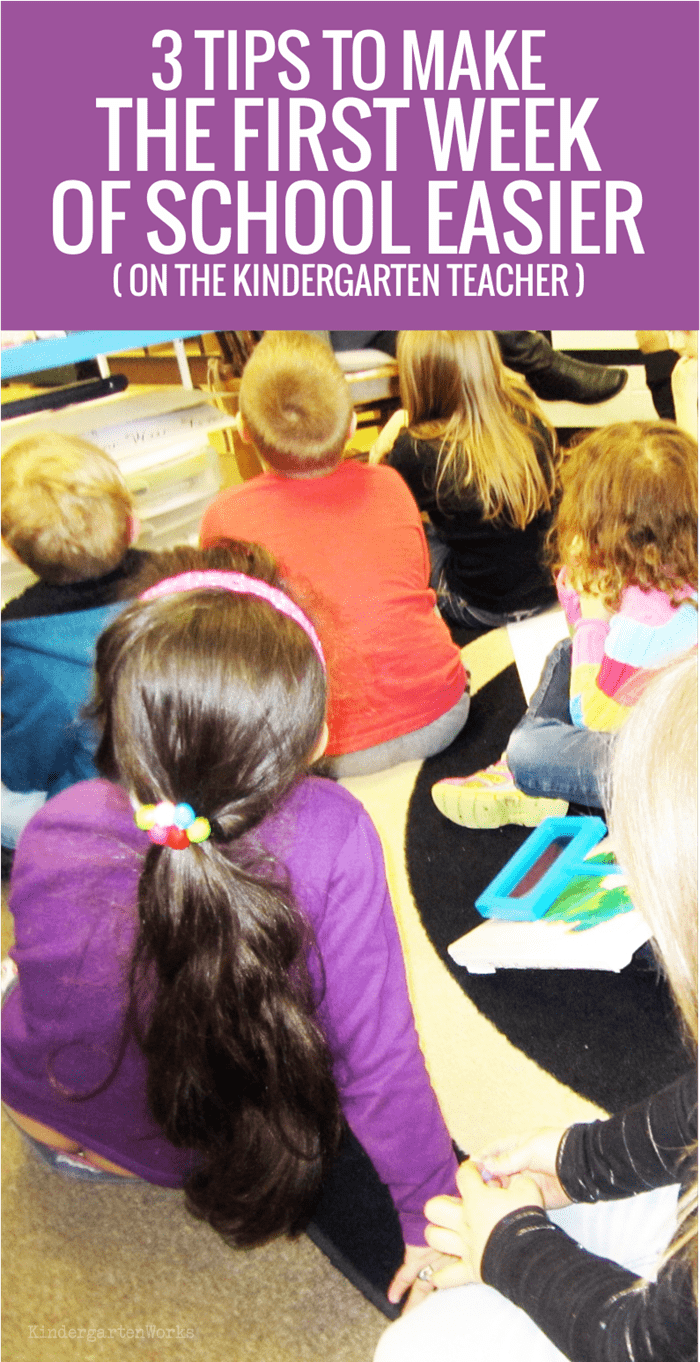 3 Ways to Make the First Week of School Easier for the kindergarten teacher