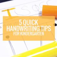 5 Quick Tips for Teaching Handwriting in Kindergarten