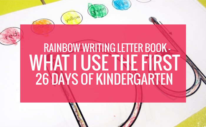 Rainbow Writing Letter Book - What I Use the First 26 Days of Kindergarten