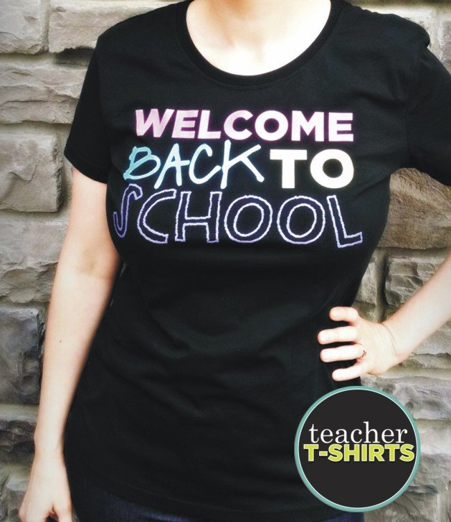 Cute Teacher Tees You're Gonna Want - Welcome back to school