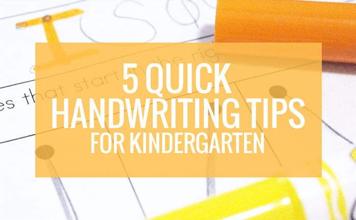quick tips to teach handwriting in kindergarten