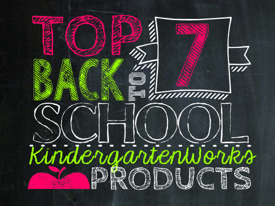top 7 back to school products from KindergartenWorks