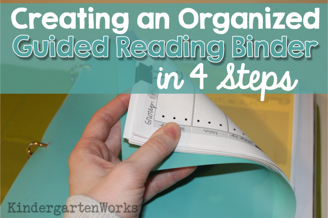Creating an Organized Guided Reading Binder - 4 Steps