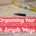 Organizing Your Guided Reading Binder - 6 Simple Ways