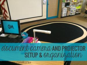 Document Camera and Projector Setup & Organization