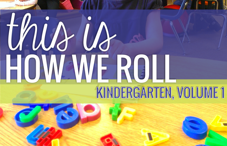 This is How We Roll: Kindergarten, Volume 1