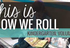 This is How We Roll: Kindergarten, Volume 2