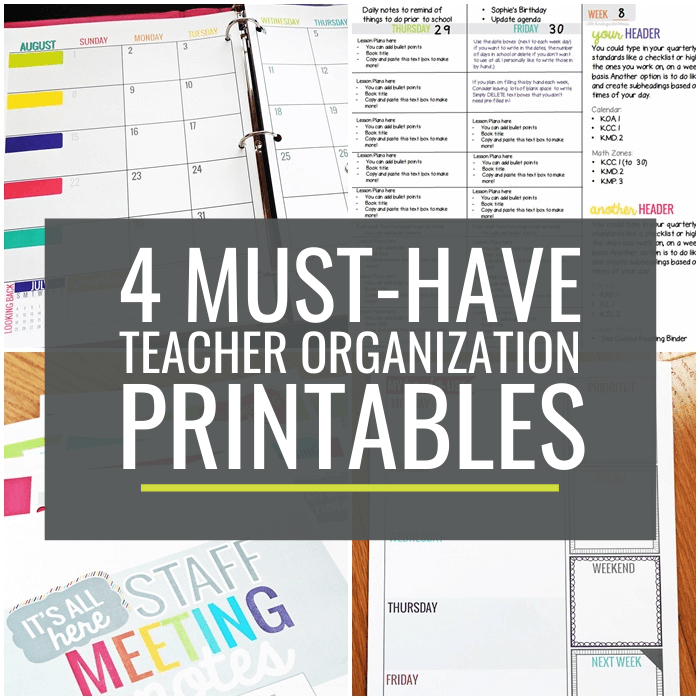 4 Must-Have Teacher Organization Printables