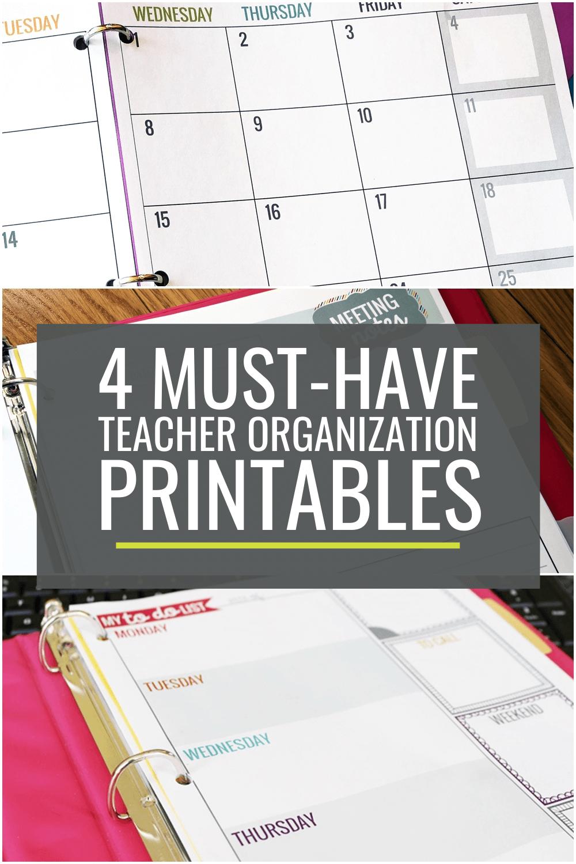 4 Must-Have Teacher Organization Printables