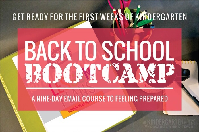How to Prepare to Teach Kindergarten - Back to School Bootcamp free email course