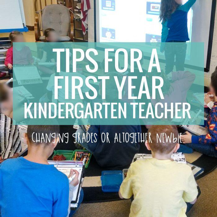 Tips for a first year kindergarten teacher - changing grades or altogether newbie