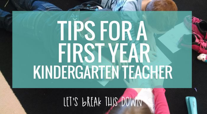 Tips for a First Year Kindergarten Teacher – KindergartenWorks