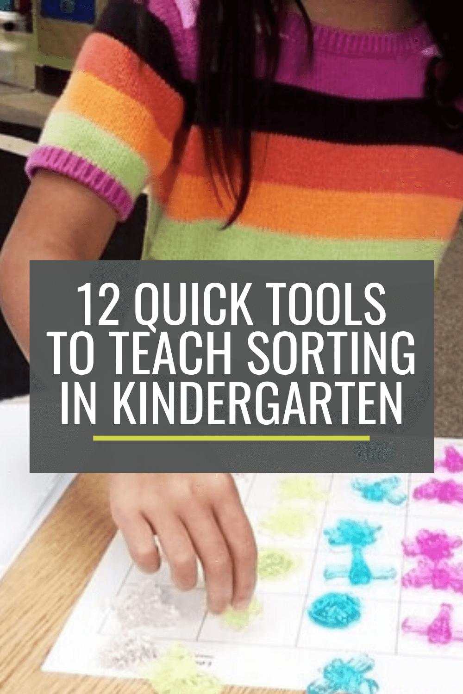 12 Quick Tools to Teach Sorting in Kindergarten