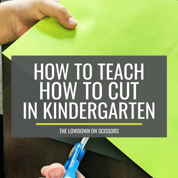 teach how to cut with scissors in kindergarten - KindergartenWorks