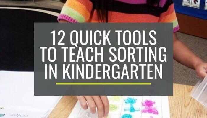 Tools to Teach Sorting in Kindergarten