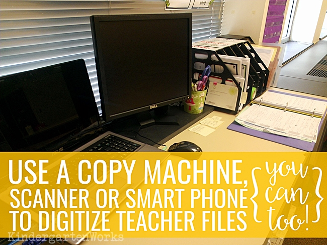 How to Digitize Files {and Why} - KindergartenWorks