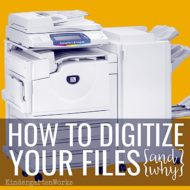 How to Digitize Your Files {and Why}