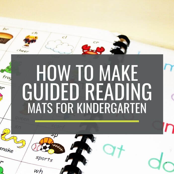 How to Make Guided Reading Mats for Kindergarten Groups