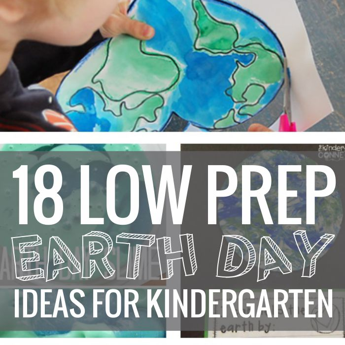 18 Kindergarten Earth Day Ideas that are little to no prep