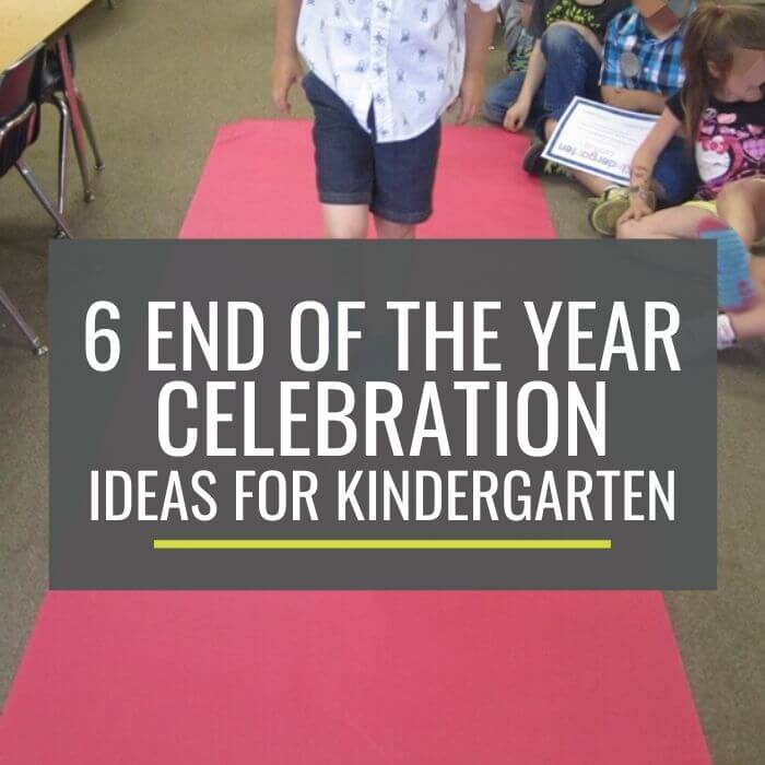 End of the Year Celebration Ideas for Kindergarten and graduation alternatives