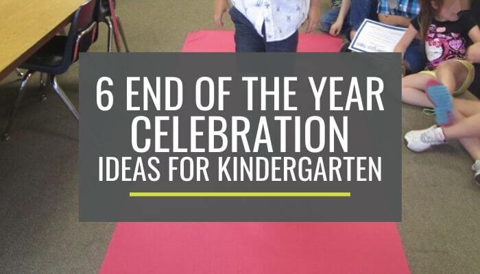 Free End of the Year Celebration Ideas for Kindergarten