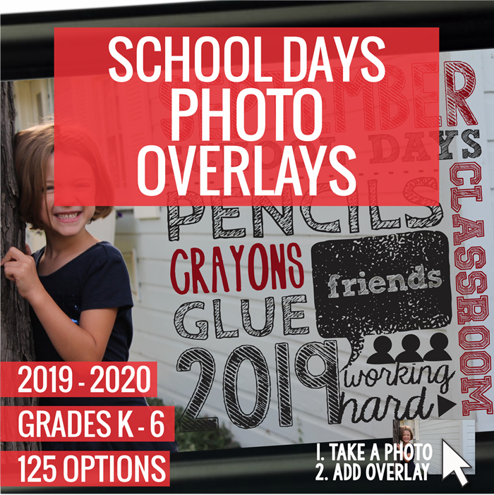 School Days Photo Overlays - easy pictures for all school year long