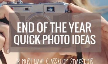 End of the Year Quick Photo Ideas