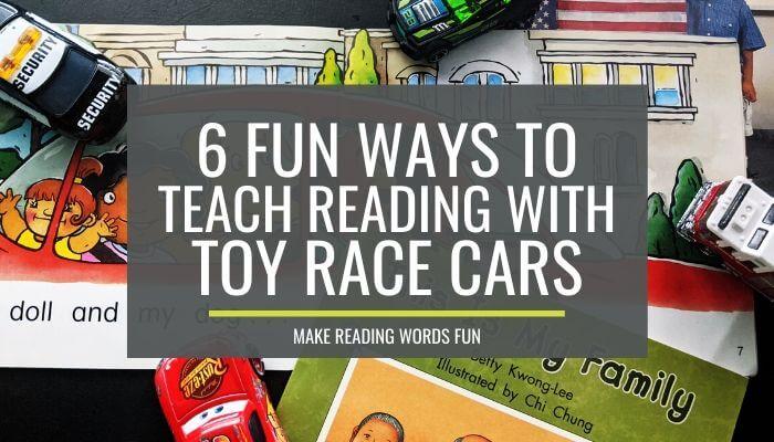 6 Fun Ways to Teach Reading With Dollar Tree Race Cars