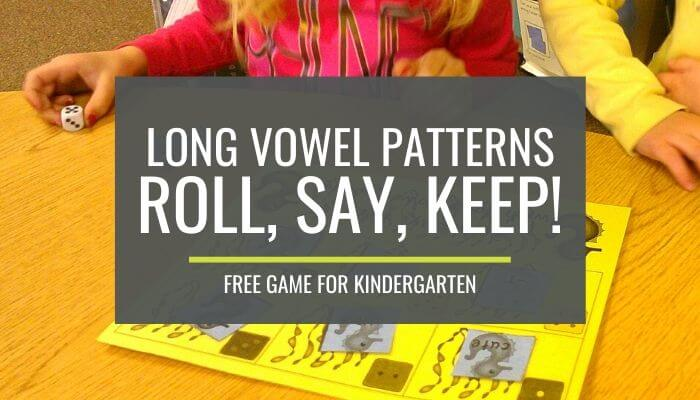 Accelerated Kindergartners Long Vowel Patterns Roll Say Keep Game
