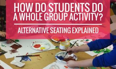 How to do whole group projects with alternative seating in kindergarten
