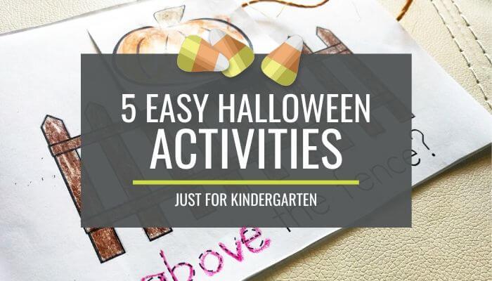 7+ Easy Halloween Activities for Kindergarten