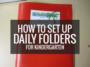 How to set up daily folders for kindergarten - love this setup!