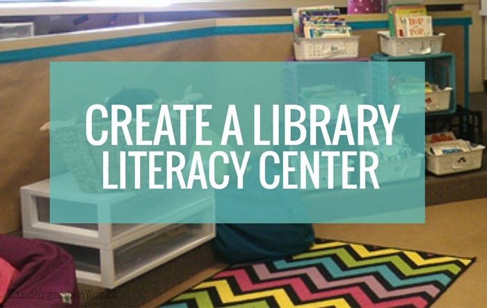 How to set up a library literacy center in kindergarten