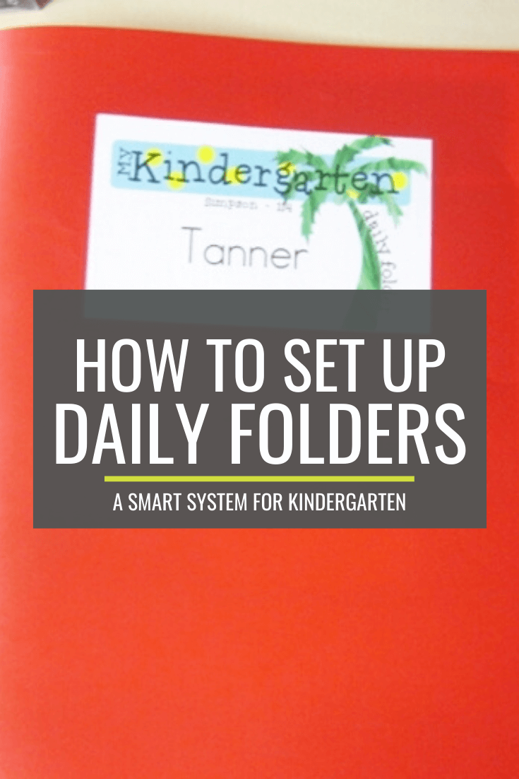 How to setup daily folders for kindergarten using a smart system that\'s easy to repeat every year