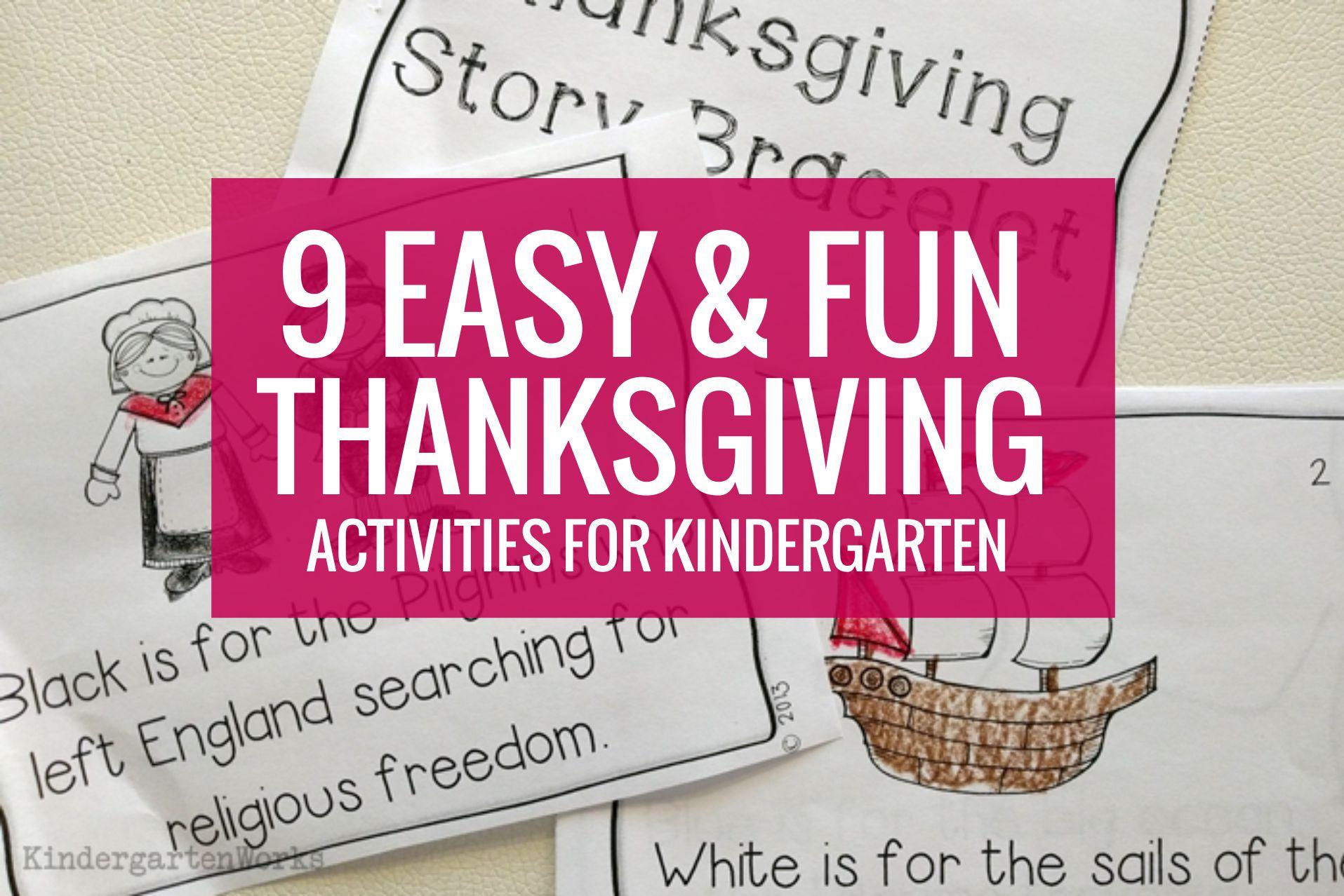 9 Easy and Fun Kindergarten Thanksgiving Activities