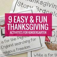 9 Easy and Fun Thanksgiving Activities for Kindergarten