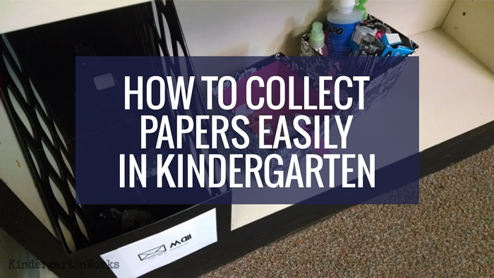 How to Collect Papers Easily in Kindergarten