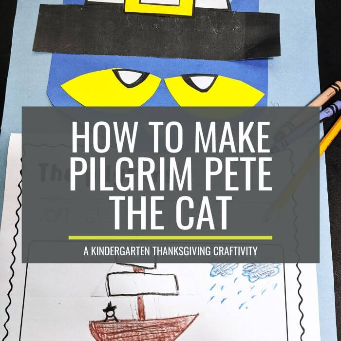 How to Make a Pete the Cat Thanksgiving Activity - easy peasy
