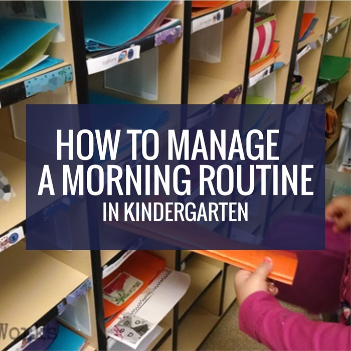 How to Manage A Morning Routine in Kindergarten