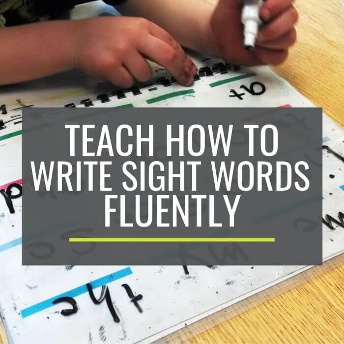 Teach - How to Write Sight Words Fluently in Kindergarten