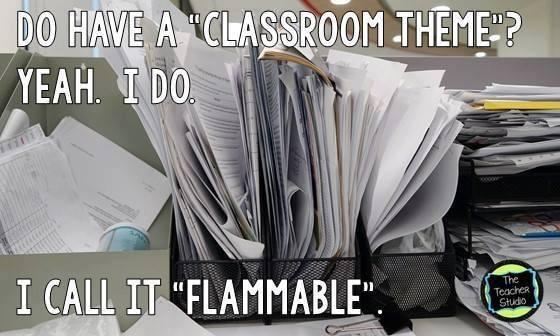 Teacher meme - flammable classroom theme