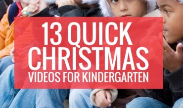 13 Quick Christmas Videos for Kindergarten