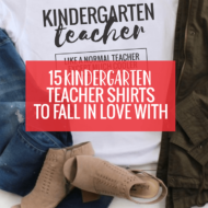 15 Kindergarten Teacher Shirts You Can Fall in Love With