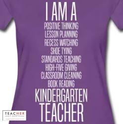I am a kindergarten teacher shirt